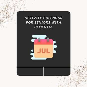 July activity calendar for seniors with dementia