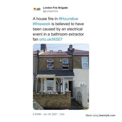 Tweet about a London area bathroom fan fire